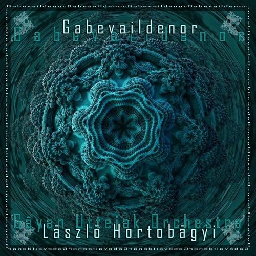 Play & Download Gabevaildenor by László Hortobágyi - Gáyan ...   Napster