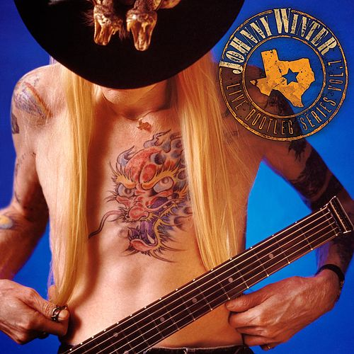 Play & Download Live Bootleg Series Volume 7 by Johnny Winter | Napster