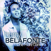 One More Dance de Harry Belafonte