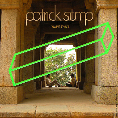 Play & Download Truant Wave EP by Patrick Stump | Napster