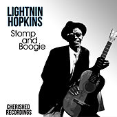 Stomp And Boogie by Lightnin' Hopkins