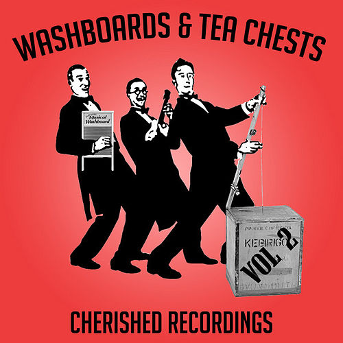 Play & Download Washboards And Tea Chests Vol 2 by Various Artists | Napster