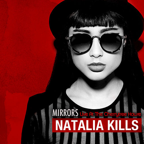Play & Download Mirrors by Natalia Kills | Napster