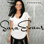 Play & Download Stronger by Sara Evans | Napster