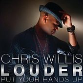 Play & Download Louder by Chris Willis | Napster