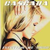 Play & Download Everytime We Touch (Premium Edition) by Cascada | Napster