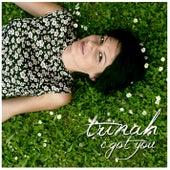 I Got You by Trinah