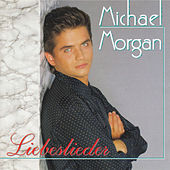 Play & Download Liebeslieder by Michael Morgan | Napster