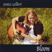 Bloom by Janice Gilbert