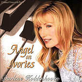 Play & Download Angel on Ivories by Darlene Koldenhoven | Napster