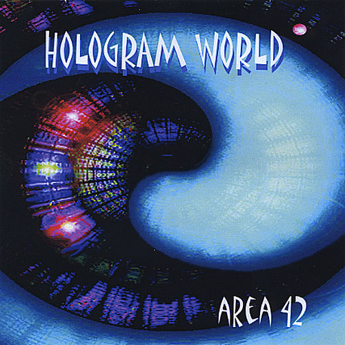 Play & Download Hologram World by Area 42 | Napster