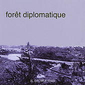 Forêt Diplomatique by Al Gromer Khan