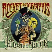 Jungle Juice by Rocket to Memphis