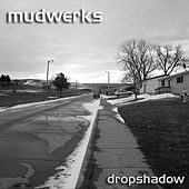 Dropshadow by mudwerks