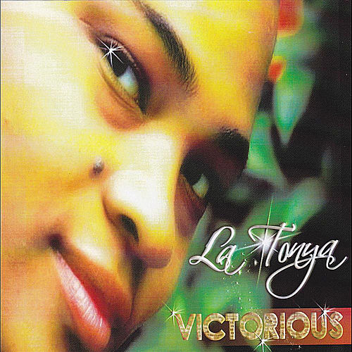 Play & Download Victorious by LaTonya Scott | Napster