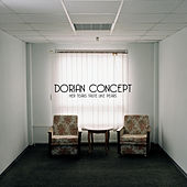 Play & Download Her Tears Taste Like Pears by Dorian Concept | Napster