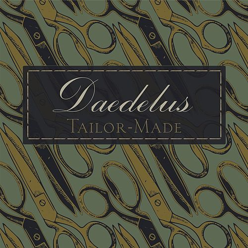 Play & Download Tailor-Made by Daedelus | Napster