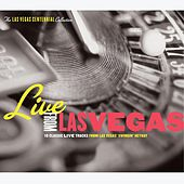 Play & Download Live From Las Vegas: Las Vegas Centennial Celebration by Various Artists | Napster