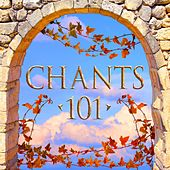 Play & Download Chants 101 by Various Artists | Napster
