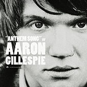 Play & Download Anthem Song by Aaron Gillespie | Napster