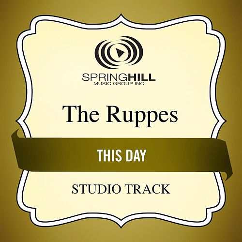 Play & Download This Day (Studio Track) by The Ruppes | Napster