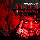 Shaolin vs. Wu-Tang by Raekwon