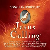 Play & Download Jesus Calling: Songs Inspired By by Various Artists | Napster