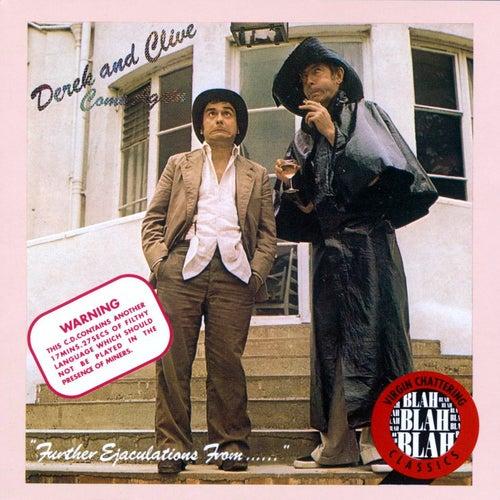 Come Again by Derek & Clive