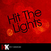 Play & Download Hit the Lights (feat. Lil Wayne) - Single by Hit The Lights | Napster