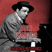 Play & Download A Sentimental Mood by Duke Ellington | Napster