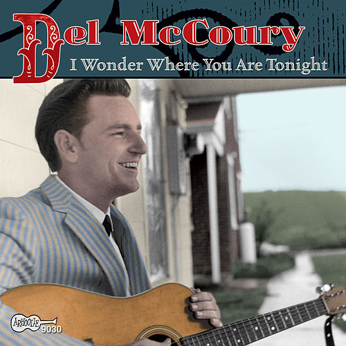 I Wonder Where You Are Tonight by Del McCoury