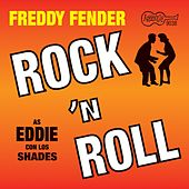 Play & Download Rock N Roll by Freddy Fender | Napster