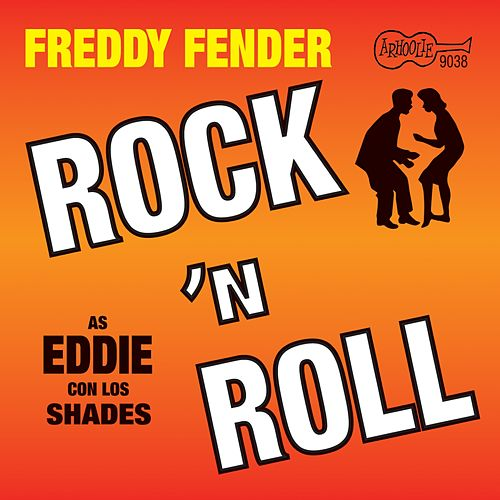 Rock N Roll by Freddy Fender