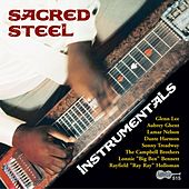 Play & Download Sacred Steel Instrumentals by Various Artists | Napster