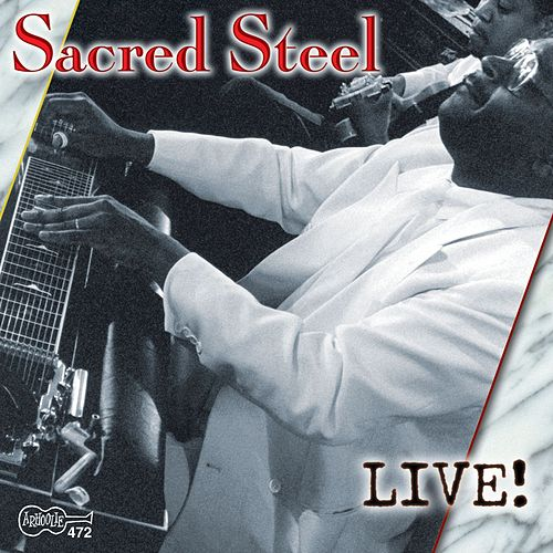 Sacred Steel - Live! by Various Artists