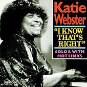 Play & Download I Know That's Right by Katie Webster   Napster