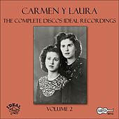 Play & Download The Complete Discos Ideal Recordings, Vol. 2 by Carmen Y Laura | Napster