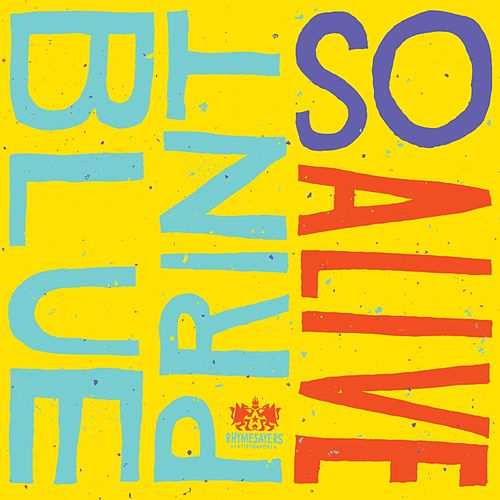 So Alive [Deluxe Single] by Blueprint