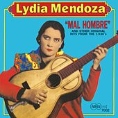 Play & Download Mal Hombre by Lydia Mendoza | Napster