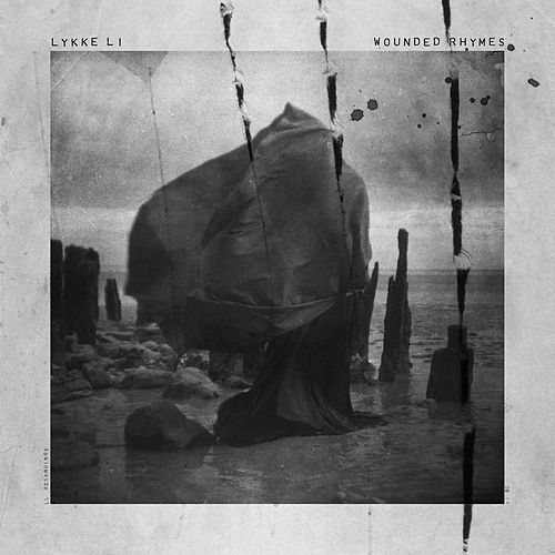 Play & Download Wounded Rhymes by Lykke Li | Napster