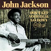 Play & Download Don't Let Your Deal Go Down by John Jackson | Napster