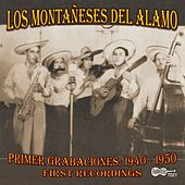 Play & Download Primer Grabaciones: 1940-1950, First Recordings by Los Montaneses Del Alamo | Napster