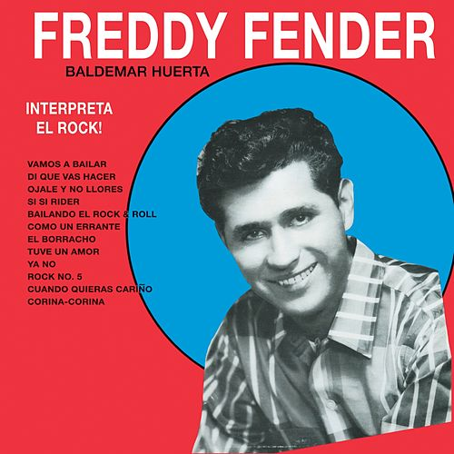 Play & Download Interpreta El Rock by Freddy Fender | Napster