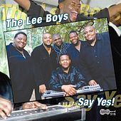 Play & Download Say Yes! by The Lee Boys | Napster