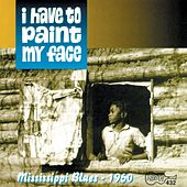 Play & Download I Have To Paint My Face by Various Artists | Napster