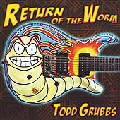 Return of the Worm by Todd Grubbs