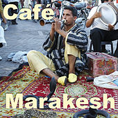 Café Marrakesh by Various Artists