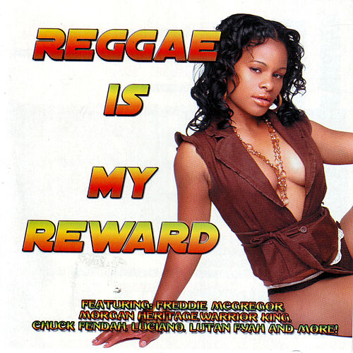Play & Download Reggae Is My Reward by Various Artists | Napster