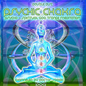 Play & Download Psychic Chakra by Various Artists | Napster