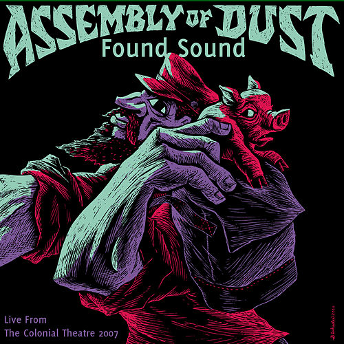 Play & Download Found Sound by Assembly Of Dust | Napster